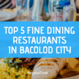 5 Fine Dining Restaurants in Bacolod City to Spoil Your Taste Buds!